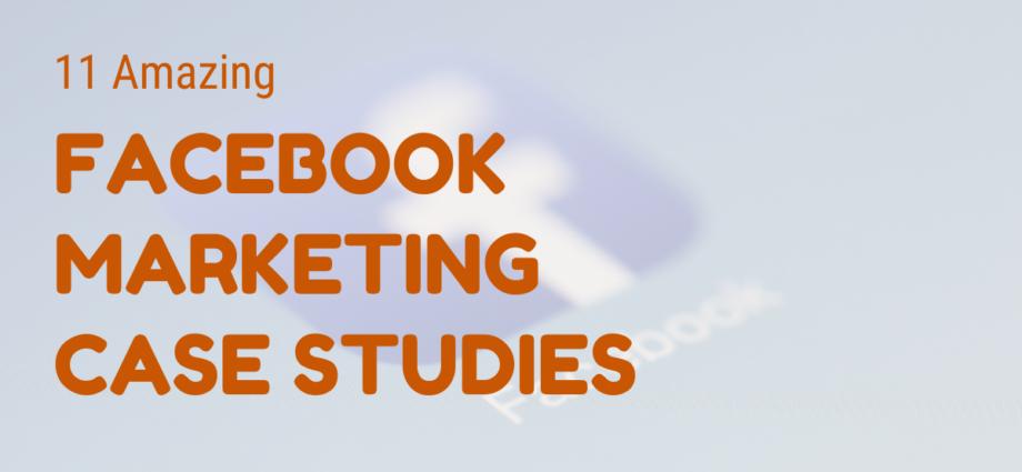 Case study on Facebook Marketing